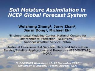 Soil Moisture Assimilation in NCEP Global Forecast System