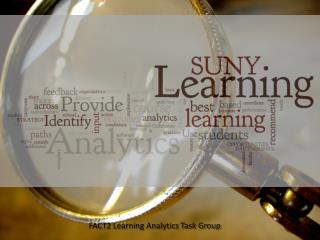 FACT2 Learning Analytics Task Group