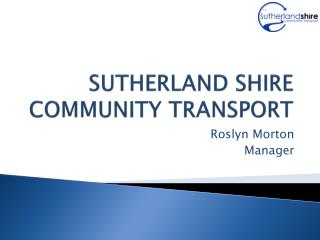 SUTHERLAND SHIRE COMMUNITY TRANSPORT