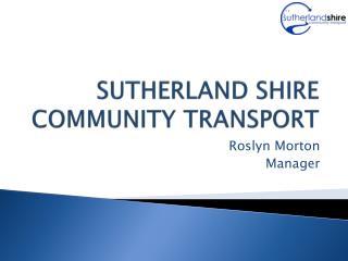 SUTHERLAND SHIRE COMMUNITY TRANSPORT