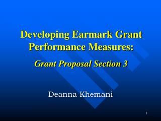 Developing Earmark Grant Performance Measures:  Grant Proposal Section 3