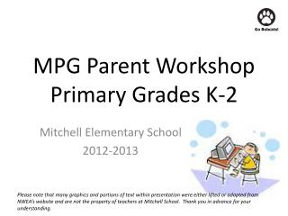 MPG Parent Workshop Primary Grades K-2