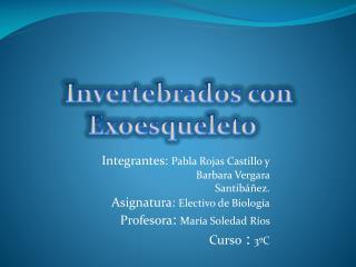 Invertebrados con  Exoesqueleto