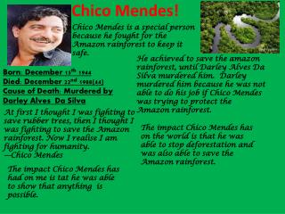 Chico Mendes!