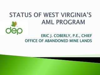 STATUS OF WEST VIRGINIA S AML PROGRAM