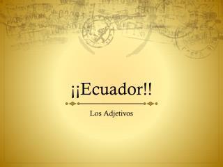 ¡¡Ecuador!!