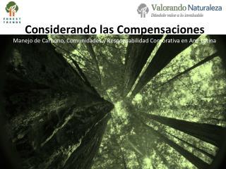 Considerando las Compensaciones