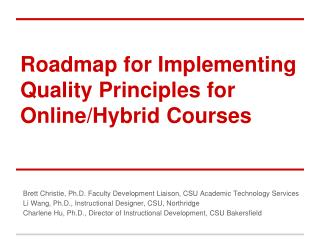 Roadmap for  Implementing  Quality Principles for Online/Hybrid Courses