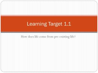 Learning Target 1.1