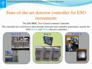 State-of-the-art detector controller for ESO instruments