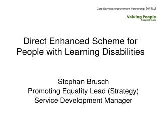Direct Enhanced Scheme for People with Learning Disabilities