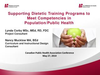 Supporting Dietetic Training Programs to Meet Competencies in Population/Public Health