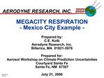 MEGACITY RESPIRATION - Mexico City Example -