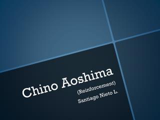 Chino  Aoshima