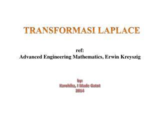ref:  Advanced Engineering Mathematics, Erwin  Kreyszig