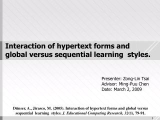 Interaction of hypertext forms and global versus sequential learning  styles.