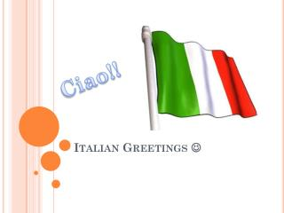 Italian Greetings  