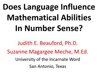 Does Language Influence Mathematical Abilities In Number Sense?