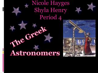 Nicole  Hayges Shyla  Henry Period 4