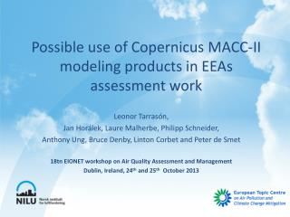 Possible use  of  Copernicus  MACC-II  modeling products  in  EEAs assessment work