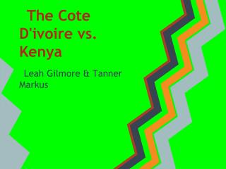 The Cote D'ivoire vs. Kenya