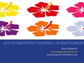 accelerating Pasifika Achievement