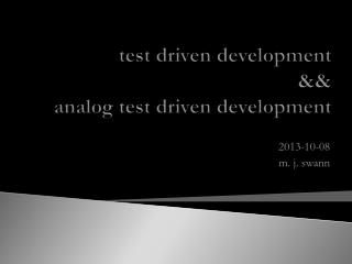 test driven development && analog test driven development