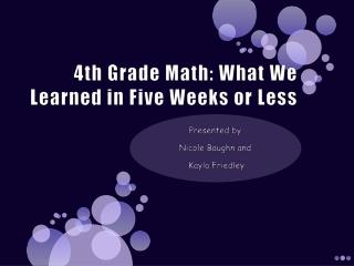 4th Grade Math: What We Learned in Five Weeks or Less