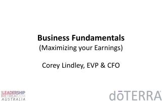 Business Fundamentals (Maximizing your Earnings)