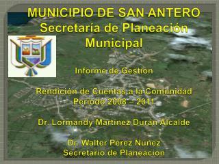 LÍNEAS DE GESTIÓN DE LA SECRETARÍA DE PLANEACIÓN MUNICIPAL DE SAN ANTERO