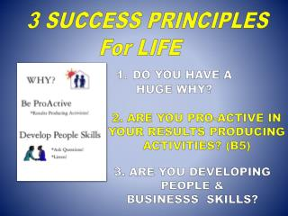 3 SUCCESS PRINCIPLES For LIFE