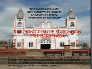 REPUBLICA DE COLOMBIA  DEPARTAMENTO DE CORDOBA   MUNICIPIO DE AYAPEL SECRETARIA DE EDUCACION