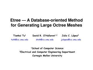 Etree   A Database-oriented Method for Generating Large Octree Meshes