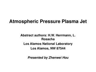 Atmospheric Pressure Plasma Jet