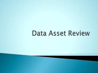 Data Asset Review