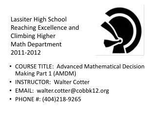 Lassiter High School Reaching Excellence and Climbing Higher Math Department 2011-2012