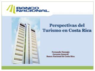 Perspectivas del Turismo en Costa Rica