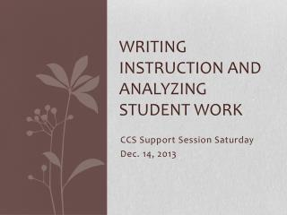 Writing instruction and analyzing student work