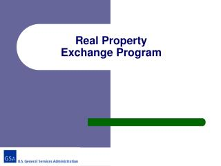 Real Property  Exchange Program