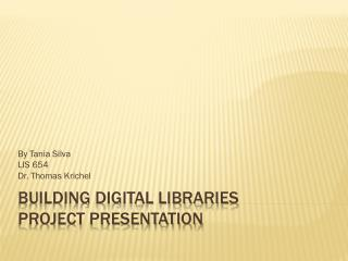 Building Digital Libraries Project Presentation