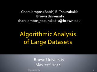 Algorithmic Analysis  of Large Datasets