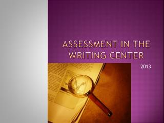 Assessment in the Writing Center