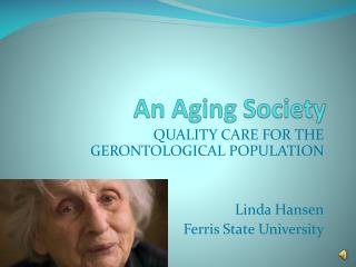 An Aging Society