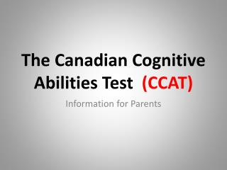 The Canadian Cognitive Abilities Test   (CCAT)