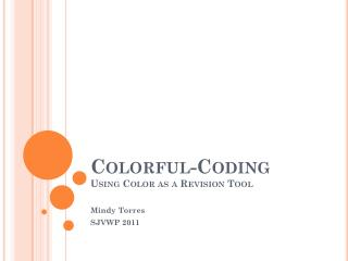 Colorful-Coding  Using Color as a Revision Tool