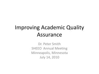 Improving Academic Quality Assurance