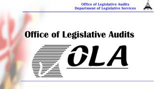 Office of Legislative Audits
