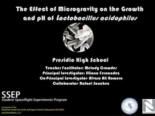 The  E ffect of Microgravity on the Growth  and pH of  L actobacillus acidophilus