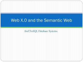 Web X.0 and the Semantic Web