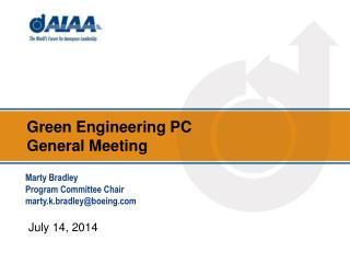 Green Engineering  PC  General Meeting
